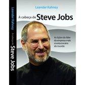 Por dentro da Cabeça de Steve Jobs