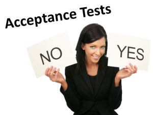 Testes de aceitação - o usuário define o que está certo ou não